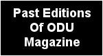 Past Editions Of ODU Magazine