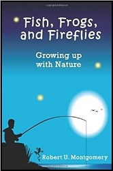 Fish, Frogs, and Fireflies- Growing up with Nature 250