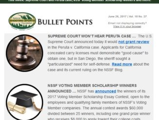Bullet Points - Weekly Firearms Industry Newsletter 6-27-2017